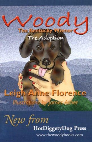 9780974141701: Woody the Kentucky Wiener: The Adoption
