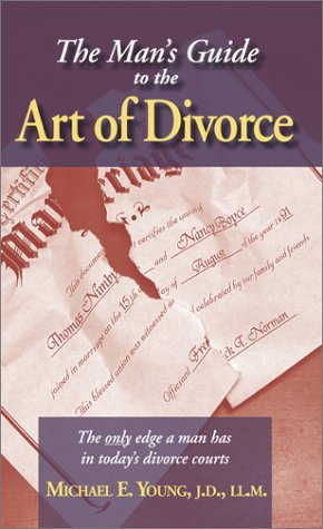 9780974142807: The Man's Guide to the Art of Divorce