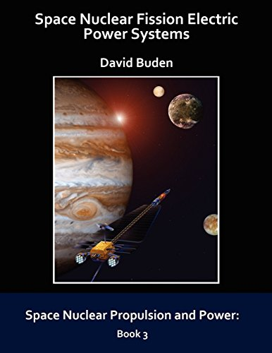 9780974144344: Space Nuclear Fission Electric Power Systems (Space Nuclear Propulsion and Power)