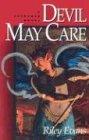 Devil May Care: Evans, Riley