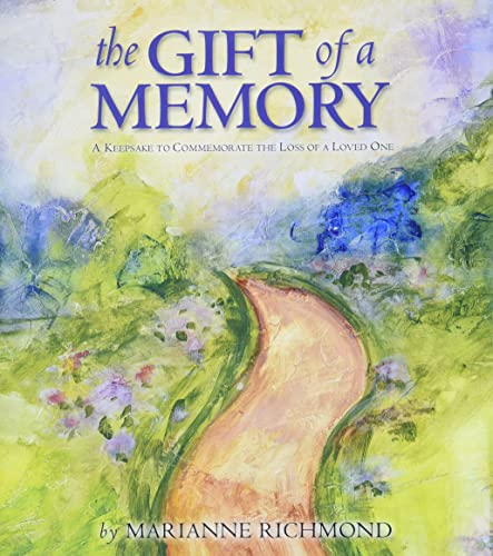 9780974146515: The Gift of a Memory: A Keepsake to Commemorate the Loss of a Loved One (Marianne Richmond)