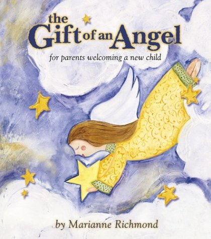 9780974146522: The Gift of an Angel: For Parents Welcoming a New Child