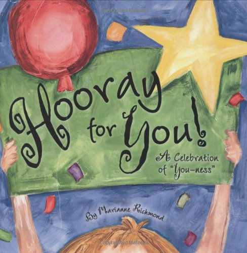9780974146539: Hooray for You!: A Celebration of