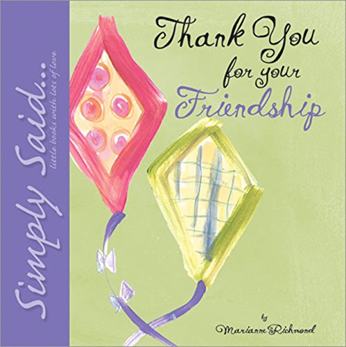 9780974146546: Thank You for Your Friendship: Simply Said...Little Books with Lots of Love (Marianne Richmond)