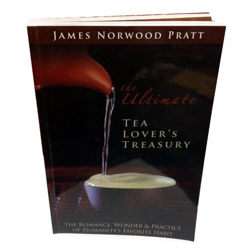 New Tea Lover's Treasury [signed]: Pratt, James Norwood