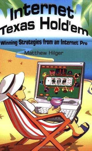 9780974150208: Internet Texas Holdem: Winning Strategies from an Internet Pro
