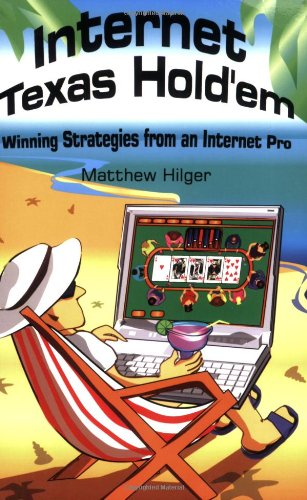 9780974150208: Internet Texas Holdem: Winning Strategies from an Internet Pro