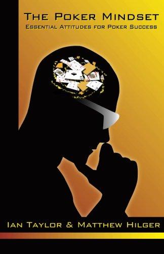9780974150239: The Poker Mindset: Essential Attitudes for Poker Success