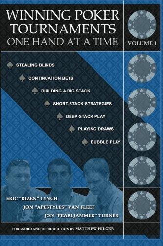 Winning Poker Tournaments One Hand at a: Eric Rizen Lynch;