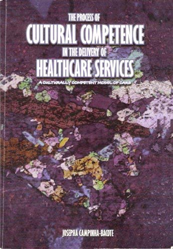 9780974158204: The Process of Cultural Competence in the Delivery of Healthcare Services A Culturally Competent Mod