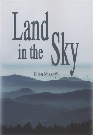 Land in the Sky *(Inscribed by Author)**: Sheedy, Ellen