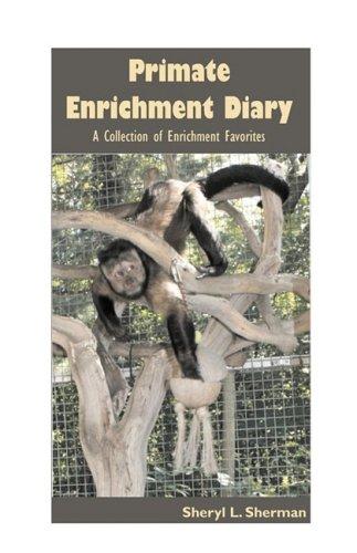 9780974160894: Primate Enrichment Diary