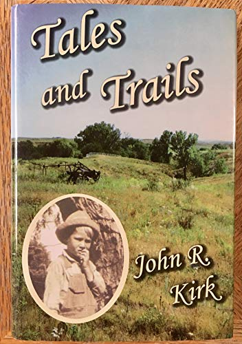 Tales and trails: Kirk, John R