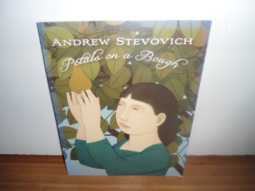 Petals on a Bough: Andrew Stevovich