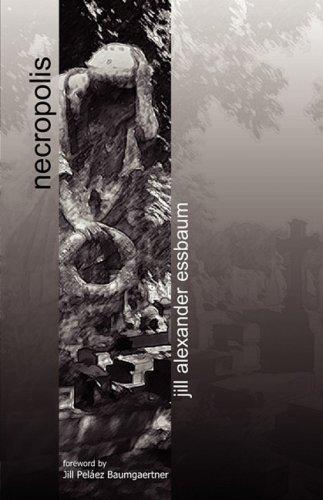 Necropolis: Jill Alexander Essbaum