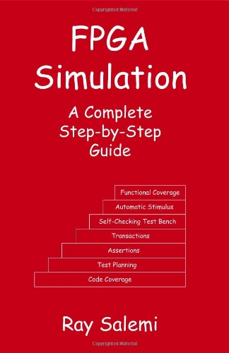 9780974164908: FPGA Simulation: A Complete Step-by-Step Guide