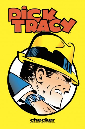 Dick Tracy: The Collins Casefiles, Vol. 1 (Dick Tracy: the Collins Casefiles (Graphic Novels)): ...