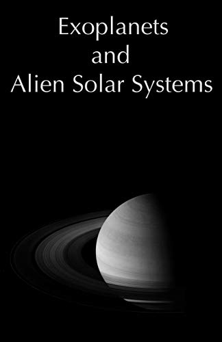 9780974168920: Exoplanets and Alien Solar Systems