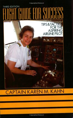 9780974172309: Flight Guide for Success: Tips and Tactics for the Aspiring Airline Pilot