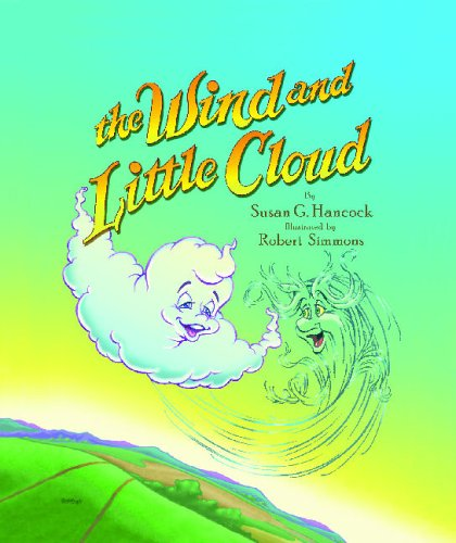 Wind and Little Cloud: Hancock, Susan G.
