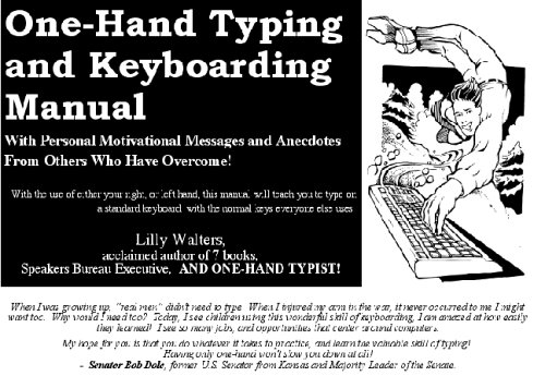 9780974174624: Lilly Walters' One Hand Typing and Keyboarding Manual: With Personal Motivational Messages From Others Who Have Overcome
