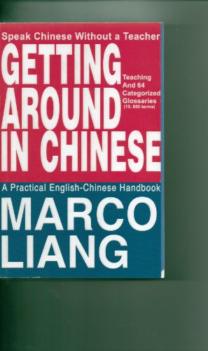 9780974175706: Getting Around in Chinese