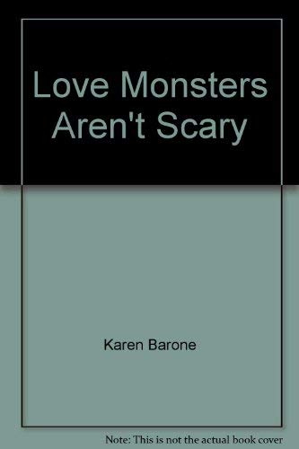 Love monsters aren't scary :; they're just misunderstood : the art of Tony Barone: Barone...