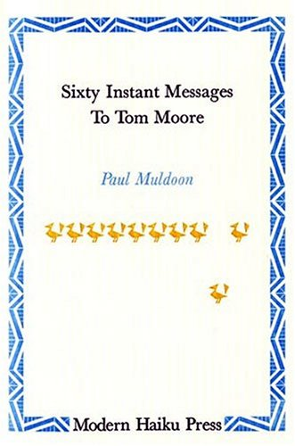 9780974189413: Sixty Instant Messages to Tom Moore - Limted edition of 600