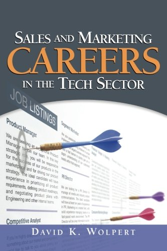 9780974195537: Sales and Marketing Careers in the Tech Sector