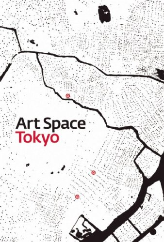 Art Space Tokyo: An Intimate Guide to the Tokyo Art World: Ashley Rawlings, Craig Mod