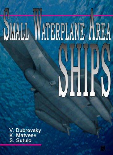 Small Waterplane Area Ships: Dubrovsky, V.;Matveev, Konstantin I.;Sutulo, Serge