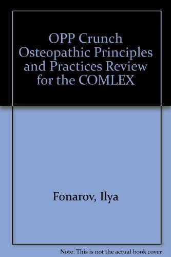9780974203409: OPP Crunch Osteopathic Principles and Practices Review for the COMLEX