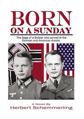 Born on a Sunday: Schemmerling, Herbert