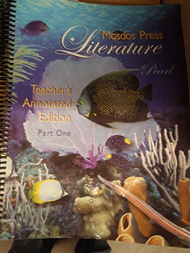 9780974216003: Mosdos Press Literature, Part 2: Pearl, Teacher's Annotated Edition