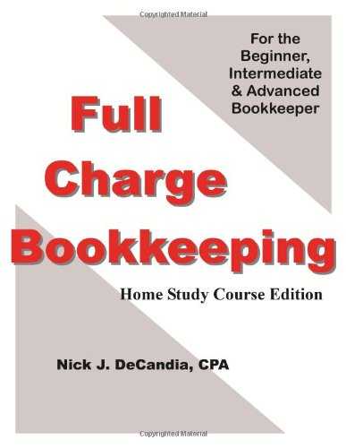 9780974219554: Full Charge Bookkeeping, Home Study Course Edition