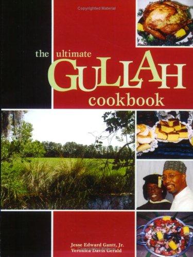 The Ultimate Gullah Cookbook: Gerald, Veronica Davis;