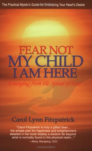 Fear Not My Child, I Am Here: Carol Fitzpatrick