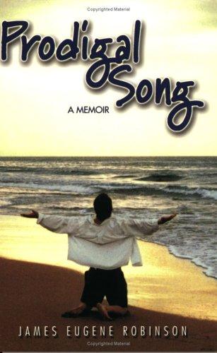 9780974224800: Prodigal Song: A Memoir