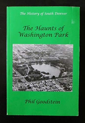 9780974226446: Haunts of Washington Park: Vol. 2 of the History of South Denver