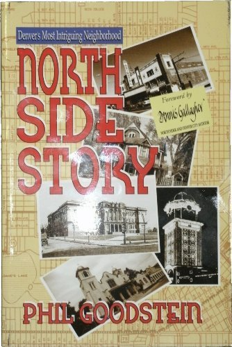 9780974226460: North Side Story: Denver's Most Intruiging Neighborhood