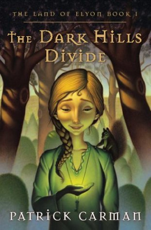 The Dark Hills Divide: The Land of Elyon, Book 1 ***SIGNED*** ***TRUE FIRST EDITION***: Patrick ...