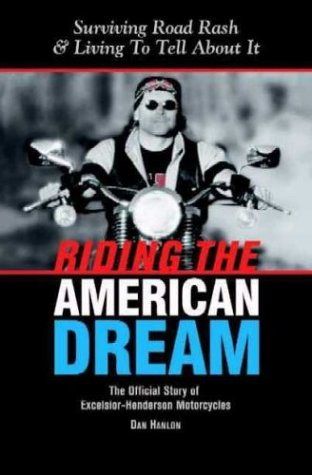 9780974230269: Riding the American Dream: Surviving Road Rash & Living to Tell About It