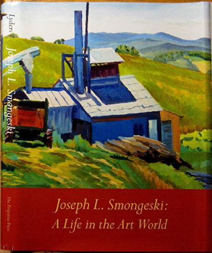 Joseph L. Smongeski (A Life In The Art World): Lyders, Josette Anne (SIGNED)