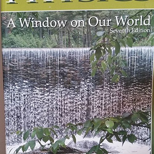9780974231402: Physics A Window on Our World