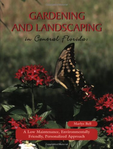 9780974234007: Gardening and Landscaping in Central Florida