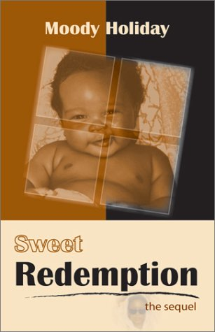 Sweet Redemption: Holiday, Moody