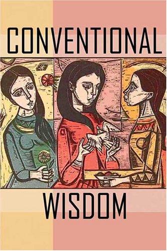 9780974234236: Conventional Wisdom