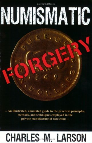 9780974237121: Numismatic Forgery