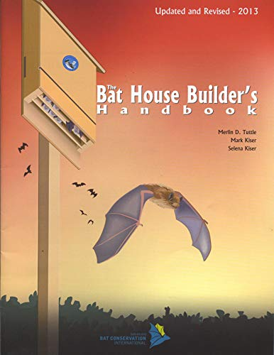 9780974237916: The Bat House Builder's Handbook, Completely Revised and Updated