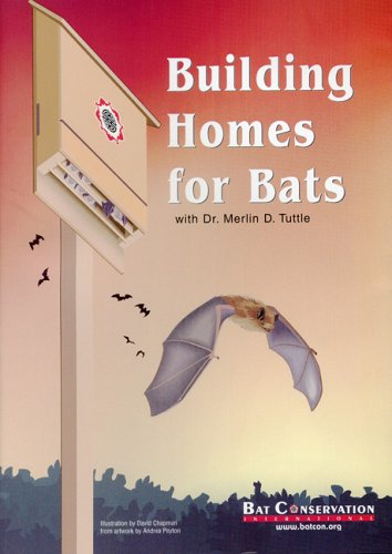 9780974237930: Building Homes for Bats: With Dr. Merlin D. Tuttle